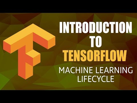 Introduction to TensorFlow | Machine Learning Lifecycle | Part 4\/4 | Eduonix