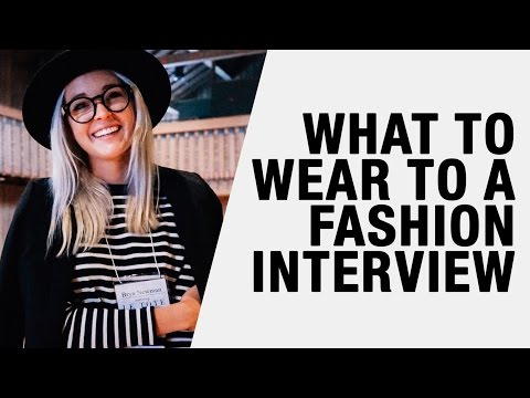 What to Wear to a Job Interview – Fashion, Social Media, E-commerce