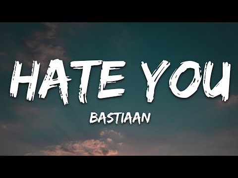 Bastiaan - Hate You (The Same) (Lyrics) feat. Torine