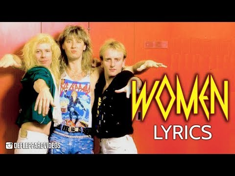 Def Leppard - Women [Lyric Video] HD