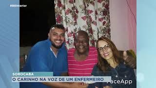 Sorocaba: enfermeiro lê cartas de familiares para pacientes internados