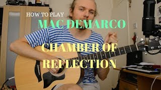 Mac DeMarco - Chamber of Reflection | Guitar Tutorial | Chords and Lead Line