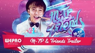 M-TP & FRIENDS TRAILER