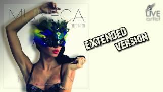 Muneca feat. Matteo - Mannequin (Extended Version)
