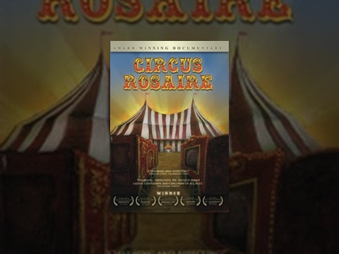 circus - Story of the Rosaire family, a 9th generation family of circus performers known for their unique and respectful manner of performing with animals. Watch as they train and perform with their...