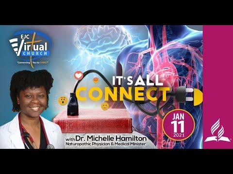 It's All Connected SO 1 Ep1 || Dr. Michelle Hamilton || EJC Virtual Church|| Jan 11,2021