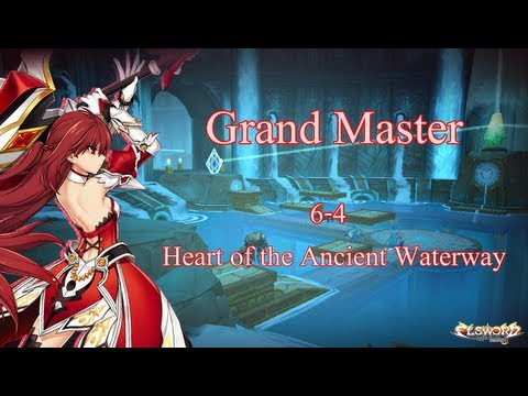 [Elsword] - Elesis - Grand Master - 6-4: Heart of the Ancient Waterway