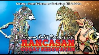 Video Wayang Kulit Hidayat Jati  -  RANCASAN GUGAT WARIS KADEWATAN (Full) MP3, 3GP, MP4, WEBM, AVI, FLV Oktober 2018