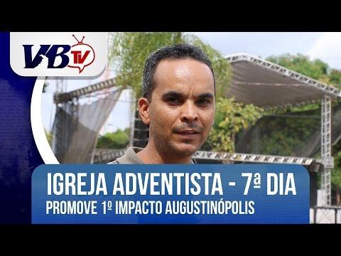VBTv | Igreja Adventista do S�timo Dia promove Impacto Augustin�polis