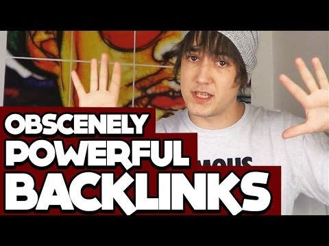 How To Build Backlinks That Are OBSCENELY Powerful!