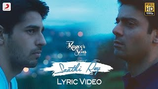 Nonton Saathi Rey Lyric Video – Kapoor & Sons | Sidharth | Alia | Fawad | Rishi Kapoor | Arko Film Subtitle Indonesia Streaming Movie Download