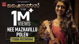 Nee Mazhavillu Polen | Finals Movie | Studio Recording | Kailas Menon | Priya Varrier | Naresh Iyer