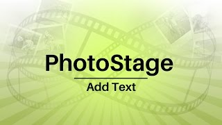 PhotoStage Slideshow Software – how add text