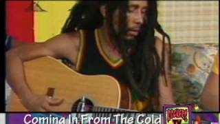 Bob Marley - Comin In From The Cold      Live And Unplugged