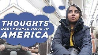 Video Thoughts Desi People Have in America | MostlySane MP3, 3GP, MP4, WEBM, AVI, FLV Januari 2019