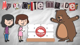 Nonton My Favorite Murder Animated   Cocaine Bear Film Subtitle Indonesia Streaming Movie Download
