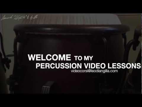 Congas Lessons!! INFO: videocorsi@leodiangilla~