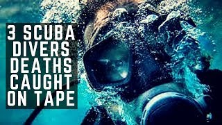 Video 3 Scuba Divers Deaths Caught on Tape MP3, 3GP, MP4, WEBM, AVI, FLV Februari 2019