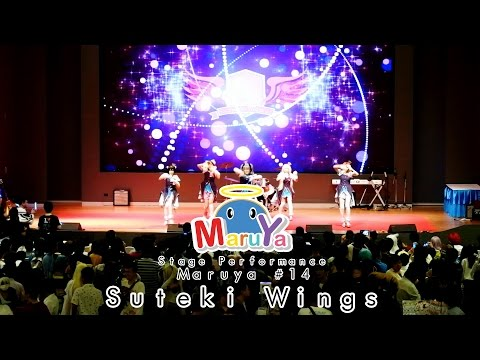 Maruya #14 Stage Performance – Suteki Wings