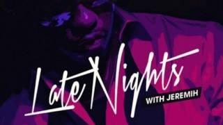 Video Jeremih - Fuck You All The Time (Lil Wayne Remix) MP3, 3GP, MP4, WEBM, AVI, FLV Februari 2018