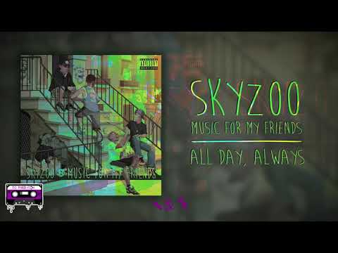 Download Skyzoo - All Day, Always (Official Chopped Visual) 🔪&🔩 MP3