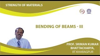 Lecture - 24 Bending Of Beams - III