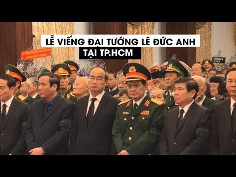 Lãnh đạo TP HCM viếng nguyên Chủ tịch nước, Đại tướng Lê Đức Anh - Thời lượng: 2:12.