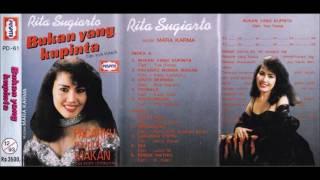 Bukan Yang Kupinta / Rita Sugiarto (original Full)