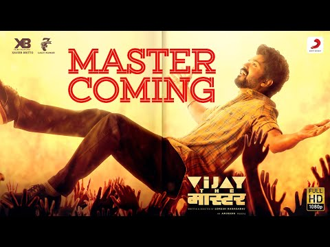 Master Coming - Vijay the Master | Anirudh Ravichander | Raqueeb Alam