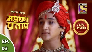 Video Bharat Ka Veer Putra - Maharana Pratap - Episode 3 - 29th May 2013 MP3, 3GP, MP4, WEBM, AVI, FLV Juli 2019