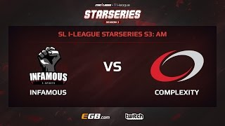 Infamous vs compLexity, Game 1, SL i-League StarSeries Season 3, AM