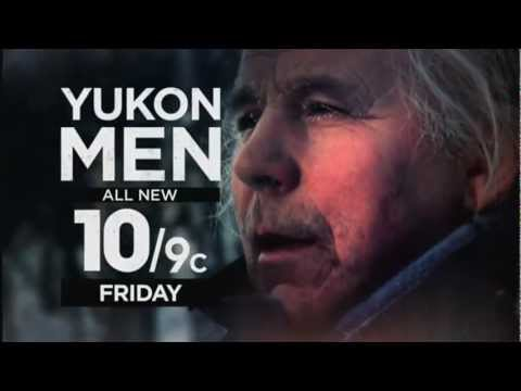 Yukon Men | All New Friday 10/9c