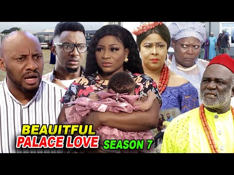 BEAUTIFUL PALACE LOVE SEASON 7 - Destiny Etiko 2020 Latest Nigerian Nollywood Movie Full HD