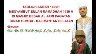 Video Lucu !!! Ceramah Agama Ust. Das'ad Latif - Tabligh Akbar Menyambut Bulan Ramadhan 1439 H MP3, 3GP, MP4, WEBM, AVI, FLV Agustus 2019