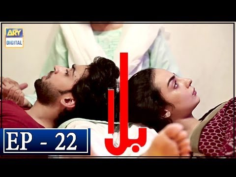 Balaa Episode 22 - 12th November 2018 - ARY Digital Drama [Subtitle Eng]