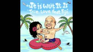 Irie Love Feat. Fiji - It Is Wut It Is [EZ RIDDIM] (Out Now On ITunes) Re-post&support.