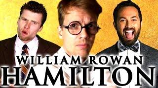 william rowan hamilton science youtuber collab  a capella science
