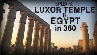 Exploring the Luxor Temple in Egypt in 360