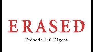 Video ERASED Episode 1-6 Digest MP3, 3GP, MP4, WEBM, AVI, FLV April 2018