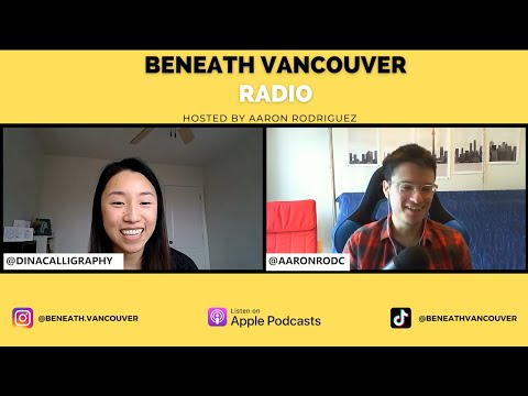 The journey of calligraphy   Dina Lu - Dina Calligraphy   Beneath Vancouver Radio Ep. 47