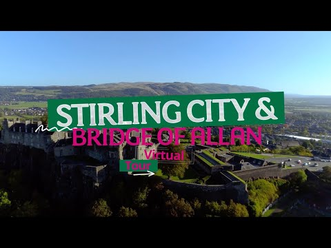 Virtual Tour: Stirling City and Bridge of Allan  | University of Stirling