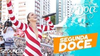 SEGUNDA DOCE - IVETE SANGALO - CARNAVAL 2017