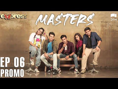 Pakistani Drama   Masters - Episode 6 Promo   IAA2O   Express TV