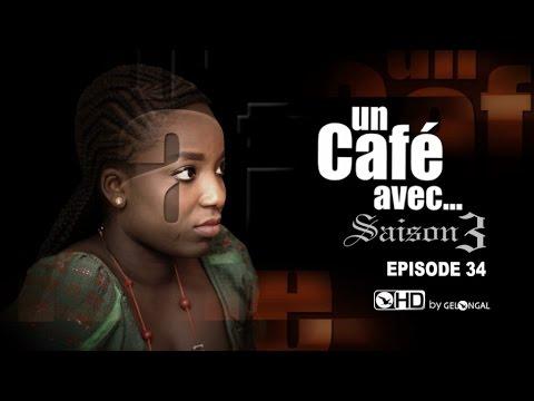 Video: « Un Café Avec » Saison 3 – episode N°34. Regardez