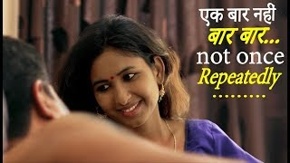 Video Ek Baar Nahi Baar Baar...| एक बार नहीं बार बार... | New Hindi Movie 2019 | FWFOriginals MP3, 3GP, MP4, WEBM, AVI, FLV Agustus 2019