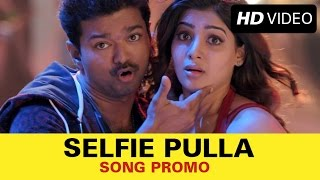 Kaththi – Selfie Pulla Song Promo Video