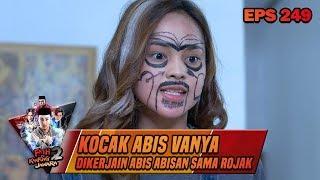 Kocak Abis Vanya Dikerjain Abis Abisan Sama Rojak - Fatih Di Kampung Jawara Eps 249