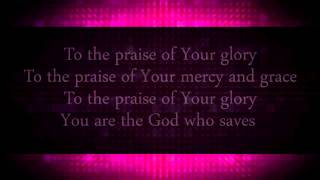 Come Praise and Glorify