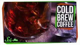 Why Does Cold Brew Coffee Taste Better?