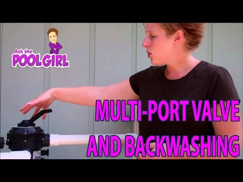 Ask the Pool Girl about the Multi-port Valve and Backwashing {Pool Maintenance}